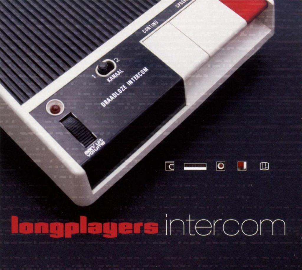 Longplayers - Intercom